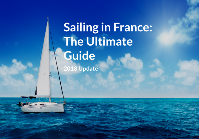 Sailing in France, the ultimate guide